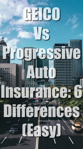 GEICO Vs Progressive Auto Insurance: 6 Differences (Easy)