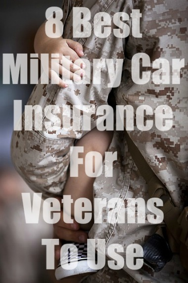 8 Best Military Car Insurance For Veterans With Quotes