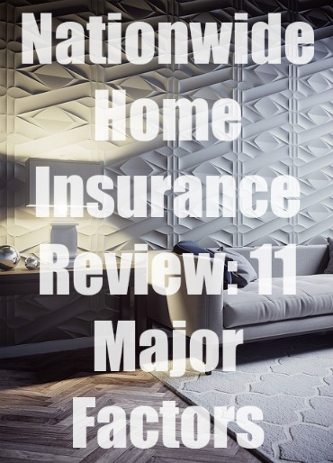 Nationwide Homeowners Insurance >> Nationwide Home Insurance Review 11 Major Factors 2019